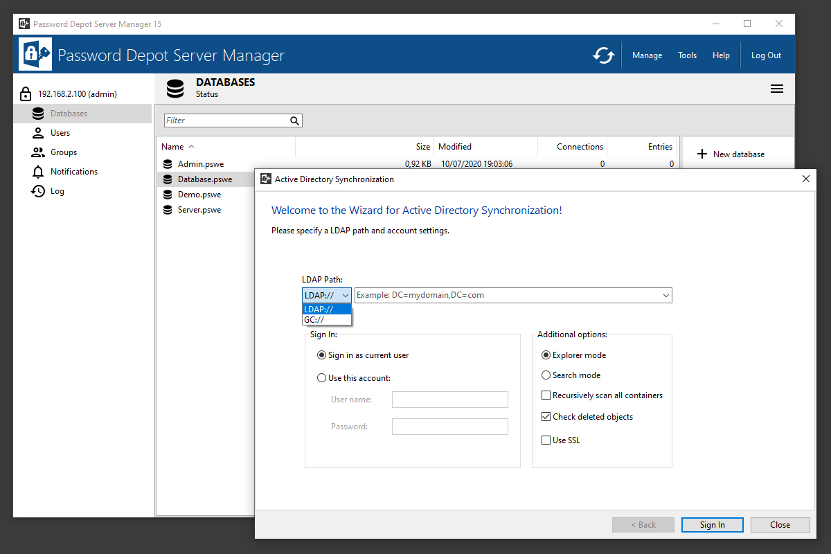 Insert users locally or optionally synchronize with the Active Directory.